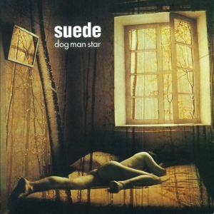 Music Tips: Suede – Dog Man Star