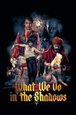 Nonton What We Do in the Shadows Subtitle Indonesia Lk21 Ganool Layarkaca21 Indoxxi