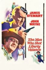 Nonton The Man Who Shot Liberty Valance Subtitle Indonesia Lk21 Ganool Layarkaca21 Indoxxi
