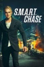 Nonton S.M.A.R.T. Chase Subtitle Indonesia Lk21 Ganool Layarkaca21 Indoxxi