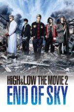 Nonton HiGH&LOW The Movie 2: End of Sky Subtitle Indonesia Lk21 Ganool Layarkaca21 Indoxxi