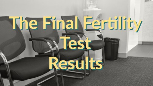 The Final Fertility Test - Results