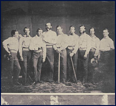 Brooklyn Excelsiors circa 1860 (left to right): Raynolds, Whiting, Creighton, Polhemus, Pearsall, Russell, Leggett, Brainard, and Flanly. Click to enlarge.