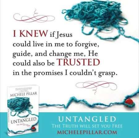 Michele Pillar Quote from Book Untangled - Why god wants you to let go of the past