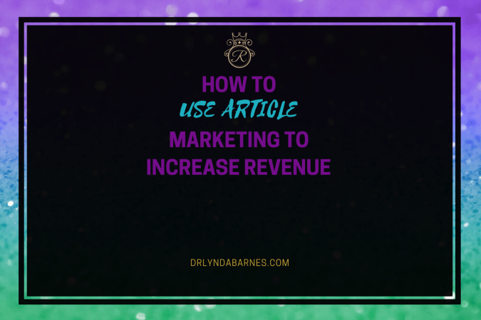 How to Use Article Marketing to Increase Revenue
