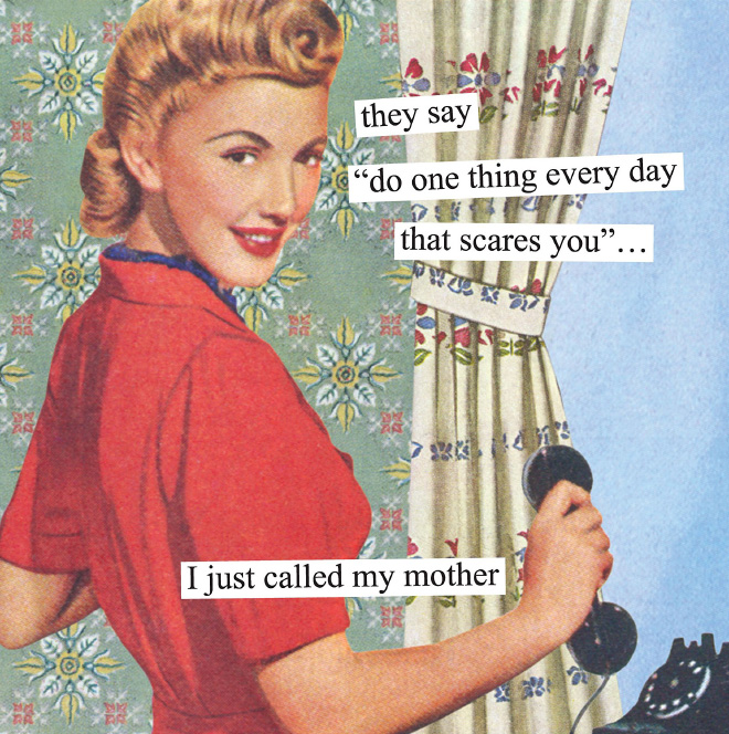 Why I called my mother.