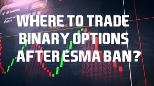 how to avoid the binary options ban in EU in 2020