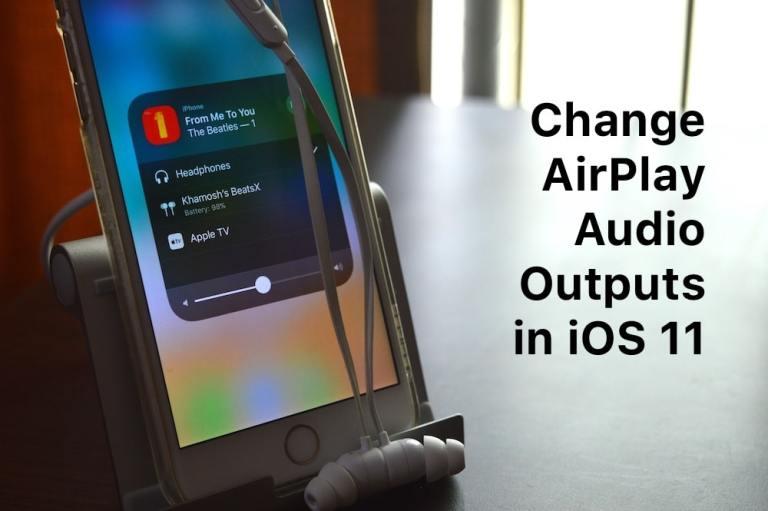 3 способа переключить устройство AirPlay на iPhone в iOS 11