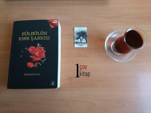 Bülbülün-Kırk-Şarkısı-iskender-pala-kitap-yorumu