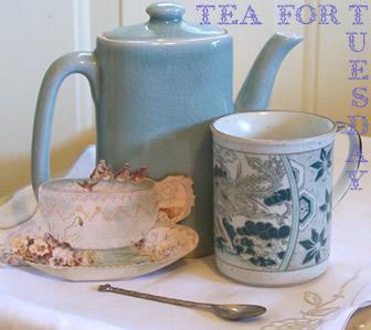 Tea for Tuesday