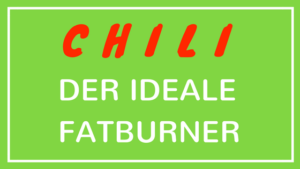 Chili - der ideale Fatburner