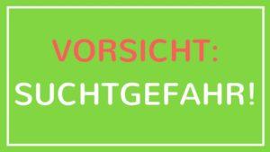 NAHRUNGSMITTELINDUSTRIE: VORSICHT: SUCHTGEFAHR!