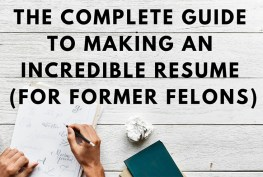 How to create a great resume as a felon