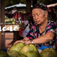Un dimanche à Cacao, un village Hmong en Guyane