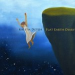 Krista Detor - Flat Earth Diary