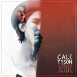 Cale Tyson Careless Soul