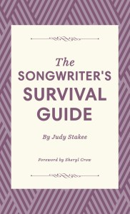 Judy Stakee The Songwriter's survival Guide