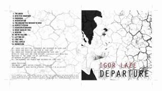 Igor Laze releases Departure