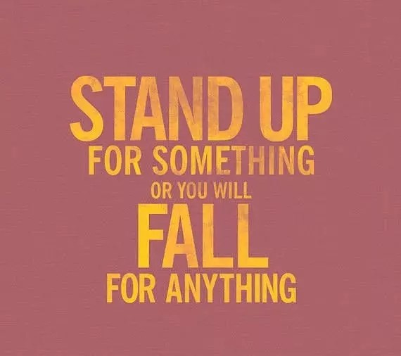 Image result for STANDING UP FOR SOMETHING