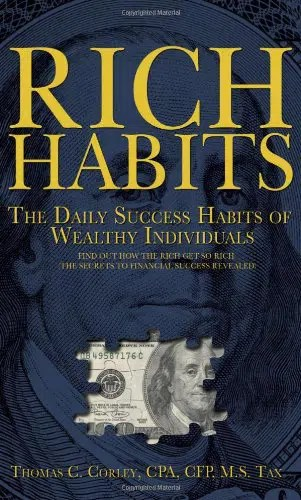 According to the book Rich Habits: 10 Daily Habits that Determine Your Destiny Between Poverty or Wealth, what are 7 habits, rich habits, how to develop habits, rich habits thomas corley, rich habits book, rich habits tom corley, rich habits poor habits, rich girl habits, rich habits pdf, how to be a rich man, rich habits.com, how do millionaires become millionaires, rich spending habits, rich habits clothing, rich habits summary, rich money habits, 16 rich habits, rich habits tom corley pdf download, rich habits corley, rich habits poor habits pdf, rich habits book review, rich habits ebook, rich habits book pdf free download, how to be a rich man in life, tom corley rich habits summary, habits of rich vs poor, rich habits tom corley pdf, rich habits tom corley pdf download free, rich habits in hindi, rich habits pdf español, rich habits, wealthy habits, thomas corley, thomas c corley, tom corley books, thomas corley rich habits, tom corley net worth, thomas c corley rich habits, thomas corley rich habits pdf, tom corley rich habits summary, thomas corley pdf, thomas c corley books, thomas corley books, thomas c corley biography, thomas corley livro pdf, thomas corley wikipedia, tom corley blog, thomas c corley rich habits pdf, corley thomas atlanta, thomas corley obituary, tom corley atlanta ga, tom corley kraft foods, tom corley photography, tom corley podcast, tom corley books pdf, tom corley biography, tom corley libros pdf, thomas corley ets, tom corley website, thomas c corley net worth, tom corley quotes, tom corley facebook,