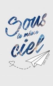 Sous le meme Ciel 2 - New year, New Books - 2018, l'année livresque à venir | Un mot à la fois