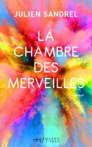 La chambre des merveilles - Les sorties de livres en France : Mars 2018   Un mot à la fois