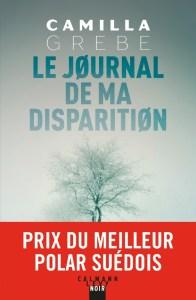 Le journal de ma disparition - Les sorties de livres en France : Mars 2018   Un mot à la fois
