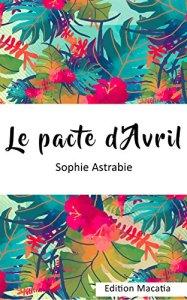 Le pacte dAvril - Les sorties de livres en France : Mars 2018   Un mot à la fois
