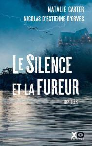 Le silence et la fureur - Les sorties de livres en France : Mars 2018   Un mot à la fois
