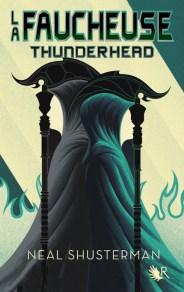 la faucheuse tome 2 thunderhead 1010536 - Les sorties de livres en France : Mars 2018   Un mot à la fois
