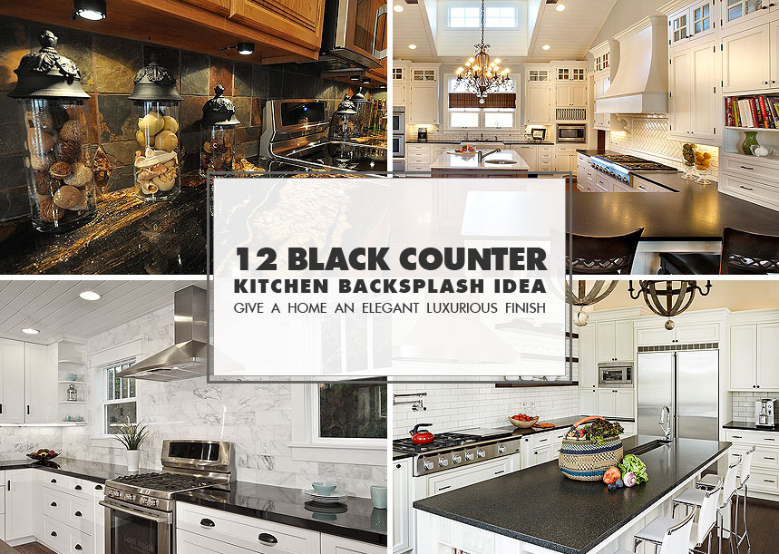 50+ Black Countertop Backsplash Ideas (Tile Designs, Tips ... on Kitchen Backsplash Ideas With Black Granite Countertops  id=78299