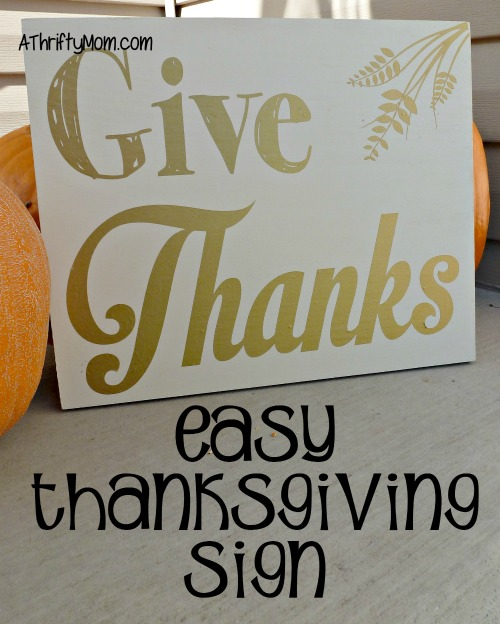 Easy Thanksgiving sign, #easycraft, #craft, #fallcraft, #fall, #thanksgiving, #thanksgivingcraft, #thriftycraft, #thriftycraftideas, #vinyl, #vinylcrafts, #vinylsign