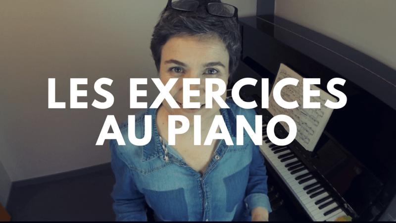Les exercices au piano