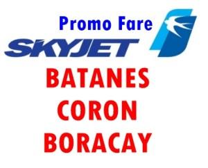 Skyjet Batanes, Coron, Palawan Promo Fare for Walk-in Customers