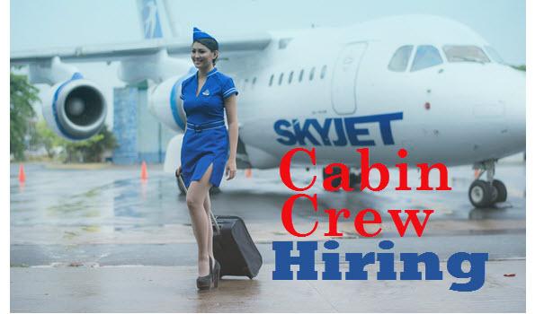 SkyJet Air Hiring Cabin Crew