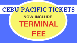 cebu pacific tickets included airport terminal fee