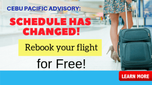 Cebu Pacific Flight Schedule Change: REBOOK TICKET WITHOUT CHARGES