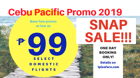 cebu pacific promo snap sale 2019
