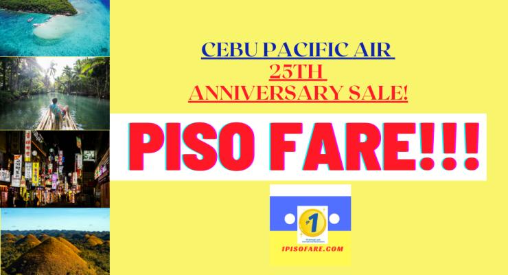 Cebu Pacific piso fare 25th anniversary