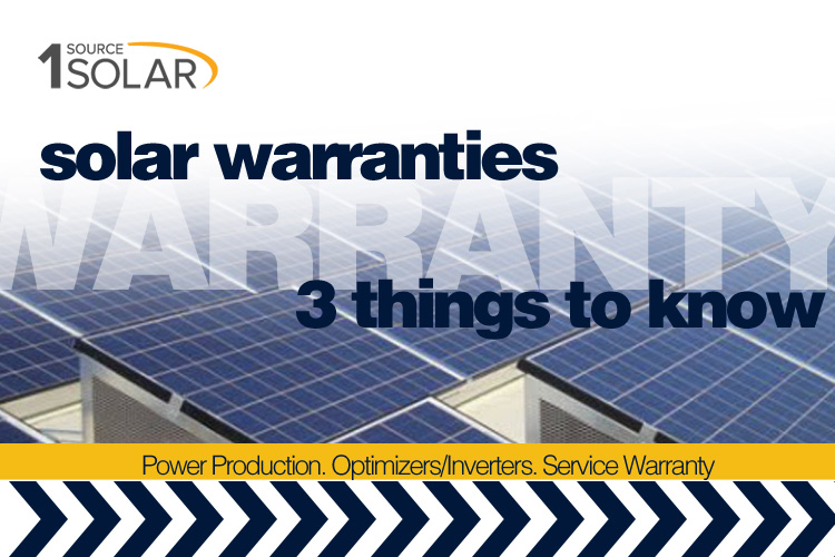 Three Things to Know Regarding Our Solar Power Warranties