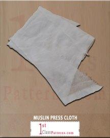 MUSLIN PRESS CLOTH