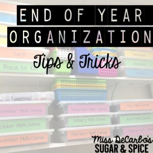 end of the year organization tips & tricks