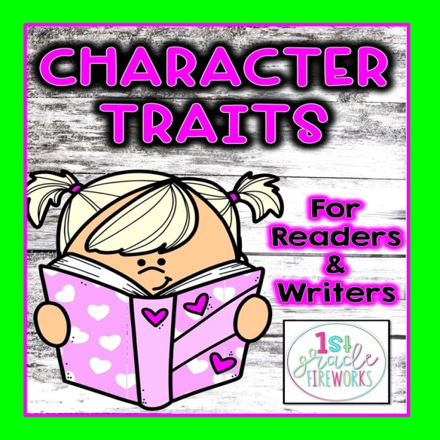 Character Traits for Reading and Writing.