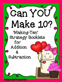 Can YOU Make 10? Making 10 Math Strategy Booklets