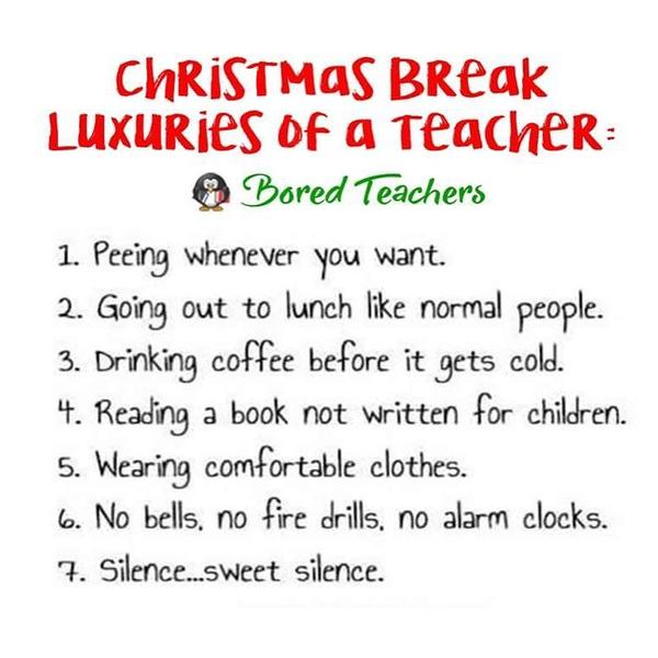 Christmas Break Teacher Luxeries