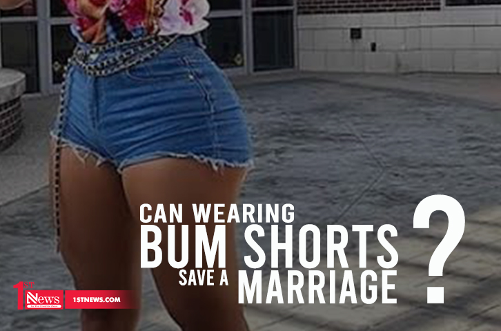 Marriage: Can wearing bum short save it? - Abiodun Kuforiji-Nkwocha