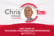 Post COVID-19: Tech issues, challenges and opportunities - Chris Uwaje