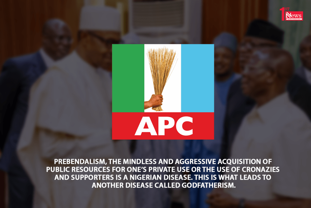 APC: Politics of Prebendalism - Ray Ekpu
