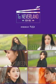 (G)I-DLE To NEVERLAND