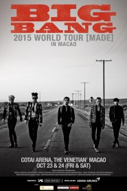 BIGBANG 2015 World Tour [MADE] in MACAO